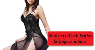 Reduceri Black Friday la lenjerie intima - black friday