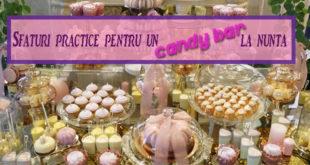 Sfaturi practice pentru un Candy Bar la nunta - Mireasa & Nunta