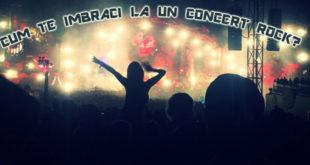 cum-te-imbraci-la-un-concert-rock