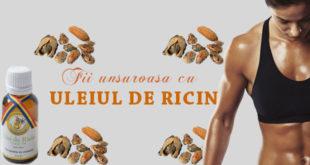 Fii unsuroasa cu uleiul de ricin ! - Body & Skin