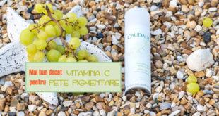 Mai bun decat vitamina C pentru pete pigmentare - Body & Skin