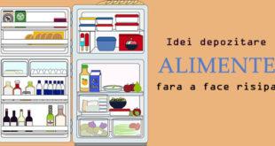 Idei depozitare alimente fara a face risipa - Health & Fitness